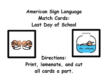 American Sign Language Match Cards: Last Day of School (Gen. Ed. or ESE)