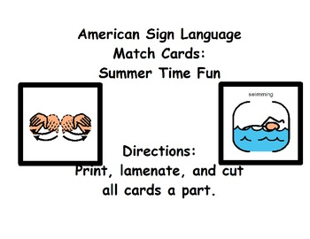 American Sign Language Match Cards:  Summer Time Fun (Gen.