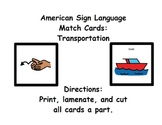 American Sign Language Match Cards: Transportation (ESE or