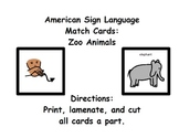 American Sign Language Match Cards:  Zoo Animals (ESE or Gen. Ed)