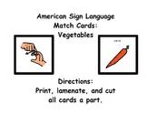 American Sign Language Matching Cards:  Veggies (ESE or Gen. Ed)