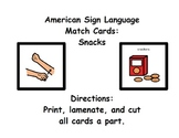 American Sign Language Memory Cards:  Snacks (ESE or Gen. Ed)