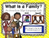American Sign Language: My Family