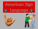 American Sign Language Powerpoint, Interactive Quiz, and W