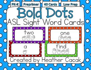 American Sign Language Sight Word Cards BOLD DOTS {Preprimer}