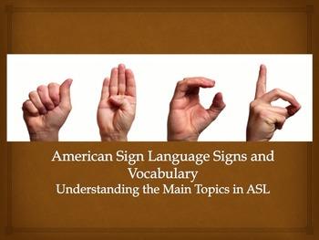 American Sign Language Vocabulary (Understanding the Main