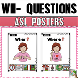 ASL American Sign Language WH- Question Posters