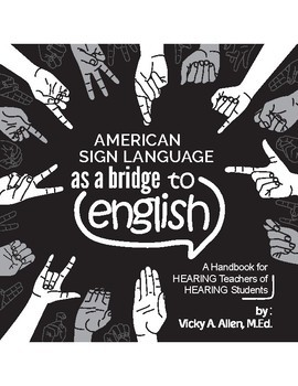 American Sign Language as a Bridge to English -book (all 8 chapters + resources)