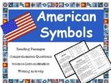American Symbols Reading Passages & CCSS Comprehension Questions