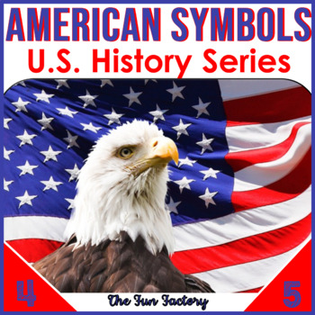 American Symbols Activities for  3rd, 4th and 5th Grades -U.S. History