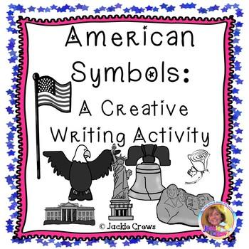 American Symbols: Creative Writing Activity w/ Lesson Plans