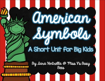 American Symbols {A Mini Unit for Big Kids}