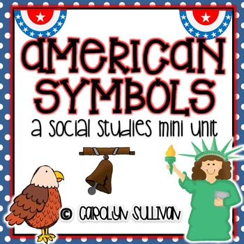 American Symbols - A Social Studies Mini Unit