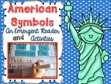 American Symbols An Emergent Reader and Activities