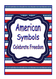 American Symbols Celebrating Freedom Social Studies Common Core