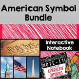 American Symbols Close Read and Interactive Notebook Bundle
