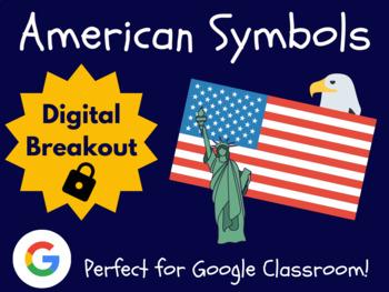 American Symbols - Digital Breakout! (Escape Room, Scavenger Hunt)