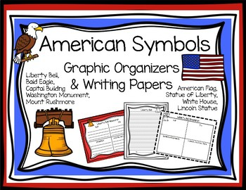 U.S. Symbols Graphic Organizers and Writing Papers