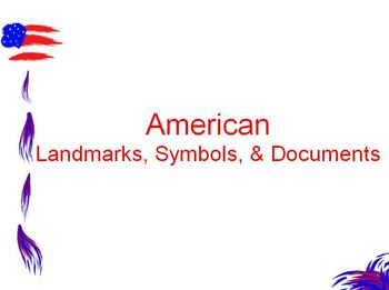 American Symbols, Landmarks, & Documents Powerpoint FREE