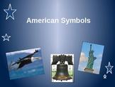 American Symbols Power Point Presentation K/1/2/3