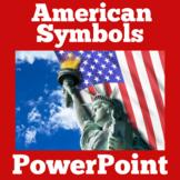 American Symbols   Kindergarten 1st 2nd 3rd Grade   PowerP
