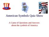 American Symbols Quiz Show