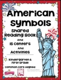 American Symbols Shared Reading Book + 15 Centers & Activi