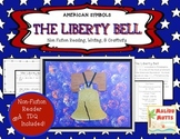 American Symbols-The Liberty Bell-Non-Fiction Reader and C