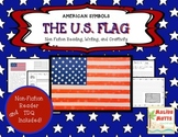 American Symbols-The United States Flag-Non-Fiction Reader and Craftivity