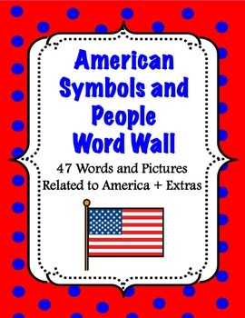 American Symbols and People Word Wall