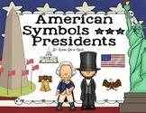 American Symbols and Presidents Unit