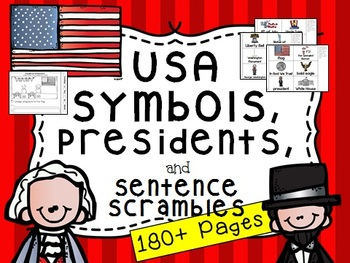 American Symbols and Sentence Scramble (Plus Washington and Lincoln)