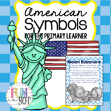 American Symbols and The USA for the Primary Learner!