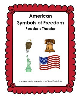 American Symbols of Freedom Reader's Theater