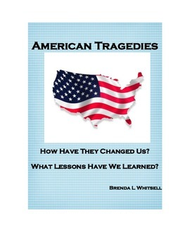 American Tragedies: How Have They Changed Us?