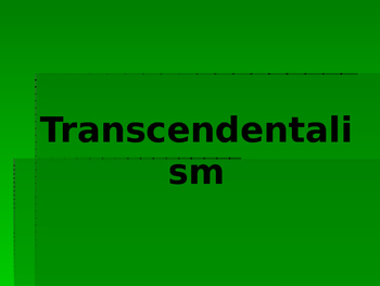 American Transcendentalism and Anti-Transcendentalism Powerpoint