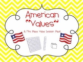 "American ""Values""- Place Value Mini Pack"