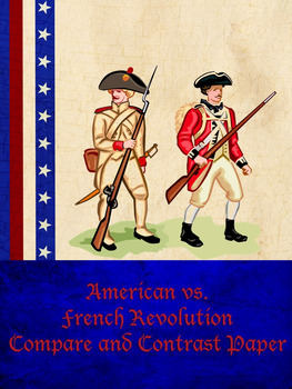 American and French Revolution Compare and Contrast Paper
