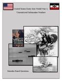 American in World War 1, Unrestricted Submarine Warfare St