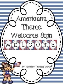 Welcome Sign: Americana Themed