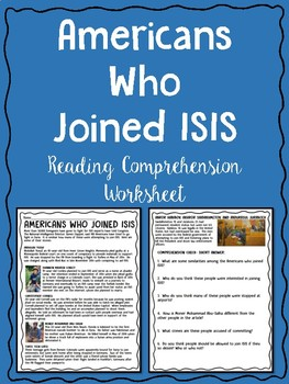 Americans Who Have Joined ISIS Reading Comprehension, Terrorism, Syria, Iraq