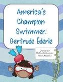 America's Champion Swimmer: Gertrude Ederle : Reading Street