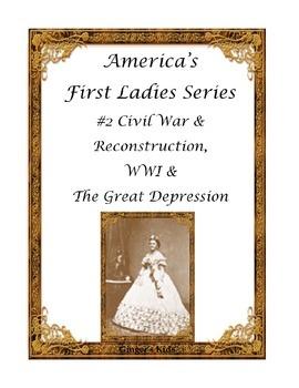 America's First Ladies Series #2 Civil War-WWI