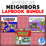 America's Neighbors Lapbook Bundle: Canada, Mexico, and the Caribbean