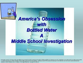 America's Obsession with Bottled Water: A Middle School In