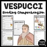Amerigo Vespucci Reading Comprehension; Explorer; America