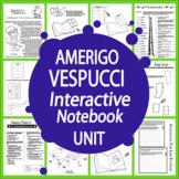 Amerigo Vespucci Spanish Explorer Interactive Notebook Unit
