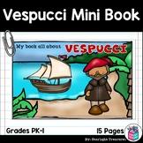 Amerigo Vespucci Mini Book for Early Readers: Early Explorers