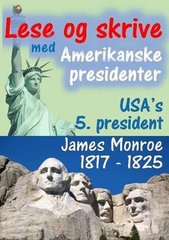 Amerikanske presidenter - James Monroe, USA's 5. president