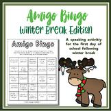 Amigo Bingo - Winter Break Edition - for the first day of school after break